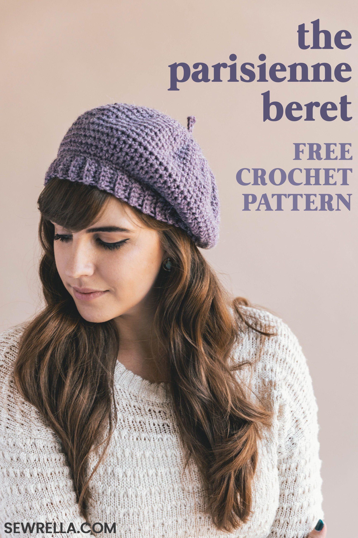 Crochet Parisienne Beret Sewrella Pinterest Crochet Crochet