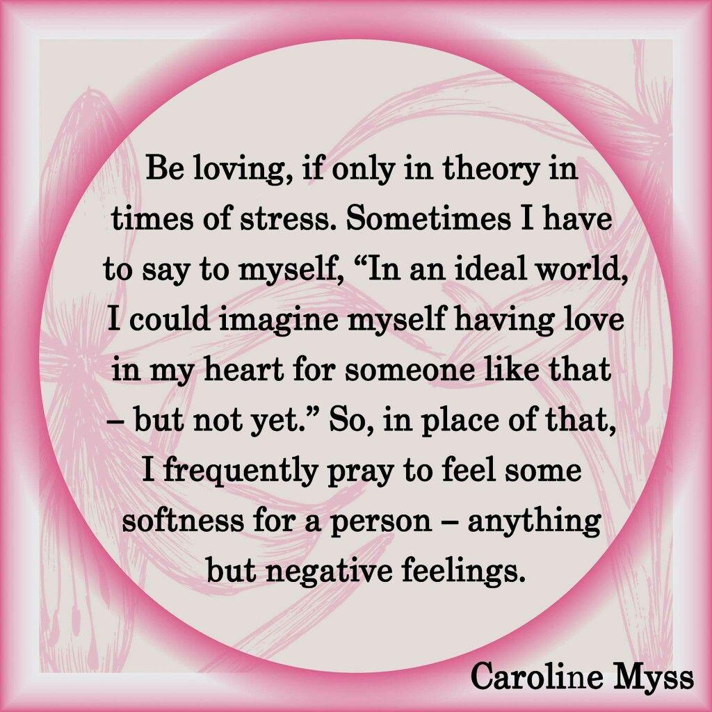 Caroline Myss | Quotes | Pinterest | Acceptance and Wisdom