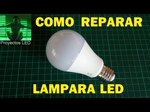 Como Reparar Lampara Led How To Fix Led Lamp Youtube Led Lamp Electrical Installation Led