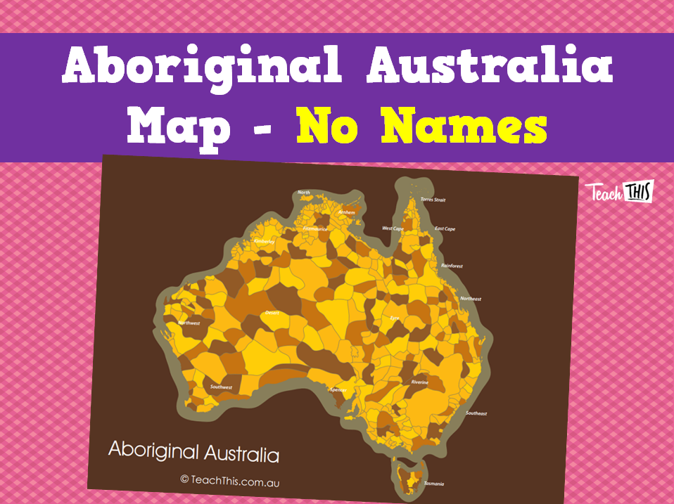 aboriginal australia map no names printable maps and graphic organisers teacher resources teacher resources and classroom games