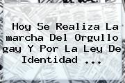 http://tecnoautos.com/wp-content/uploads/imagenes/tendencias/thumbs/hoy-se-realiza-la-marcha-del-orgullo-gay-y-por-la-ley-de-identidad.jpg Marcha Gay. Hoy se realiza la marcha del orgullo gay y por la Ley de Identidad ..., Enlaces, Imágenes, Videos y Tweets - http://tecnoautos.com/actualidad/marcha-gay-hoy-se-realiza-la-marcha-del-orgullo-gay-y-por-la-ley-de-identidad/