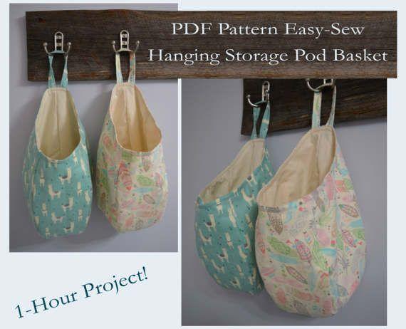 Easy Sew Hanging Storage Pod Basket PDF Pattern | Pinterest ...