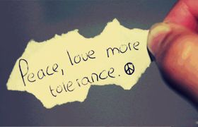 Peace Love More Tolerance Tolerance Quotes Loyalty Quotes