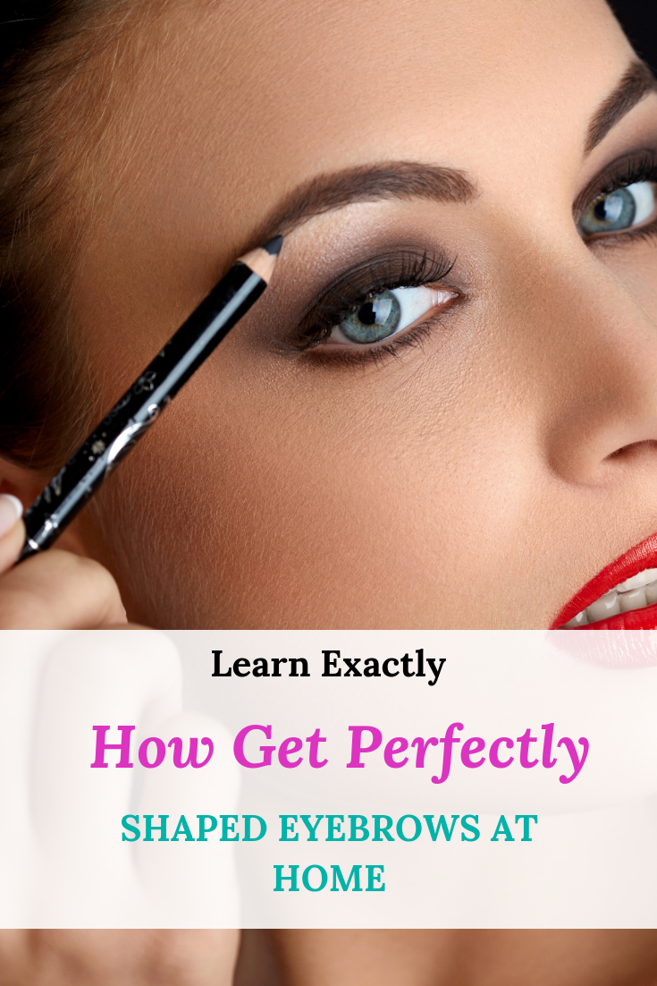 5 Easy Tips To Get Perfectly Shaped Eyebrows At Home Your Best