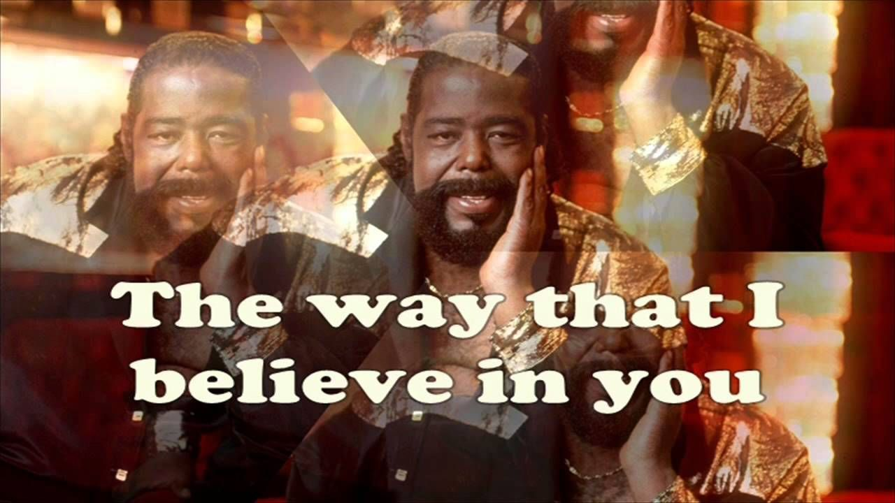 Barry White - JUST THE WAY YOU ARE ( HD ) | The way you are, Just the way,  Believe in you