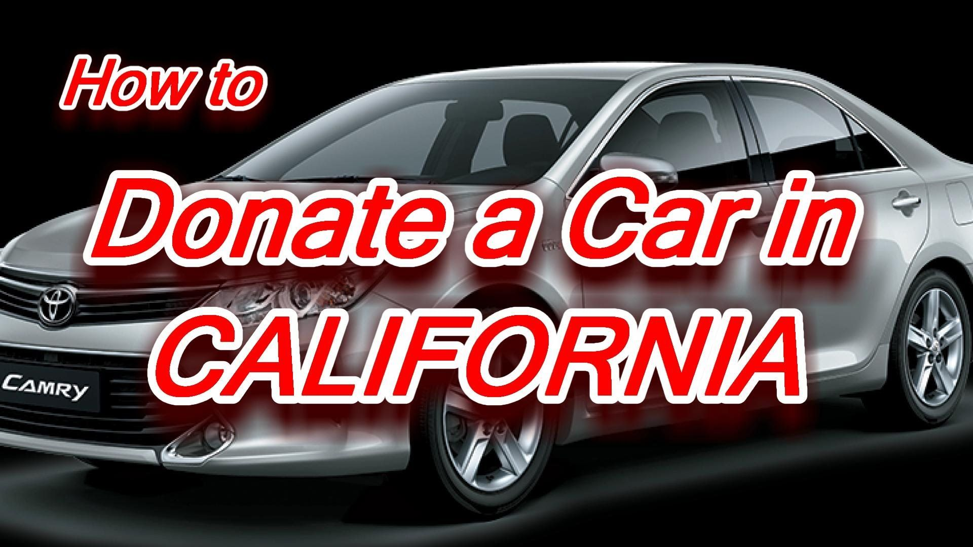 Donate car in california Donate your car, Donate car