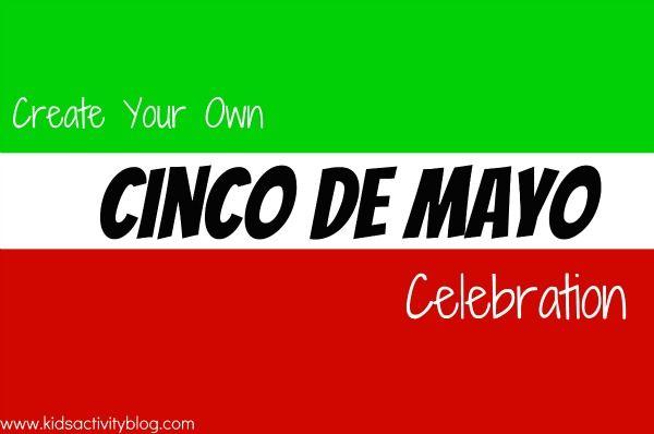 Celebrate Cinco De Mayo with Kids