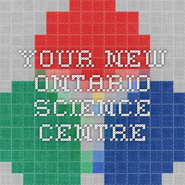 Your New Ontario Science Centre: Taking students on outings, like ones to the science centre, provides them with lots of opportunities to use their scientific vocabulary and expand their knowledge while having fun.