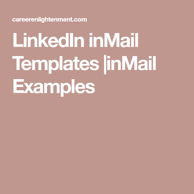 LinkedIn inMail Templates |inMail Examples | Good to Know ...