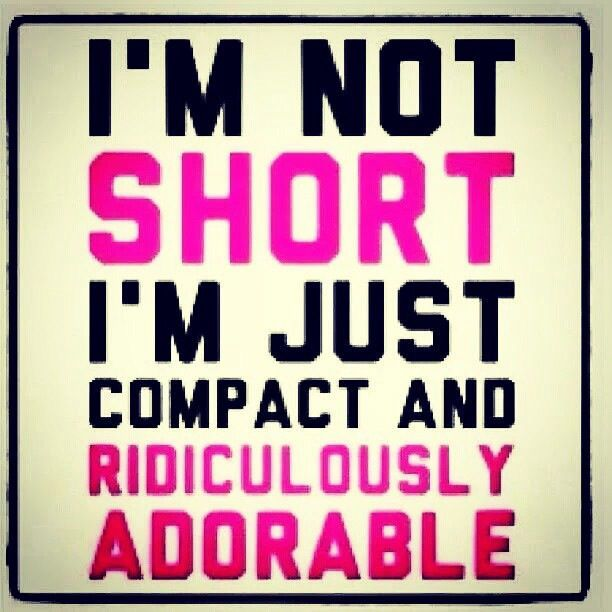 So True Short Girl Quotes Funny Quotes Short Humor