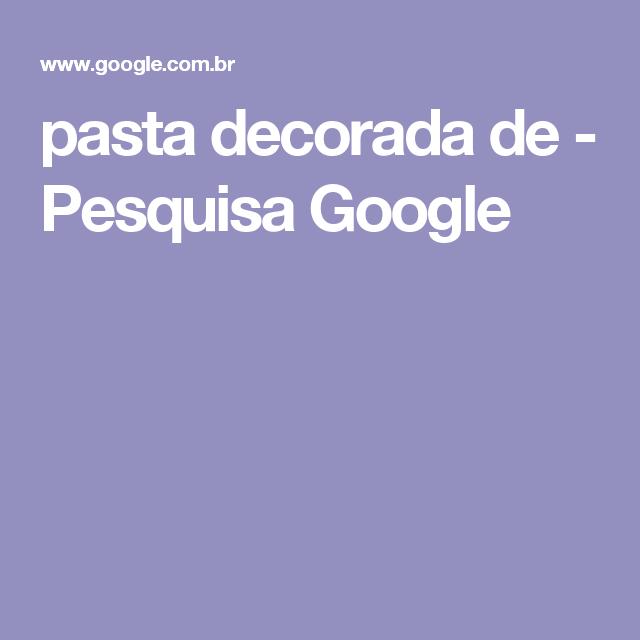 pasta decorada de - Pesquisa Google