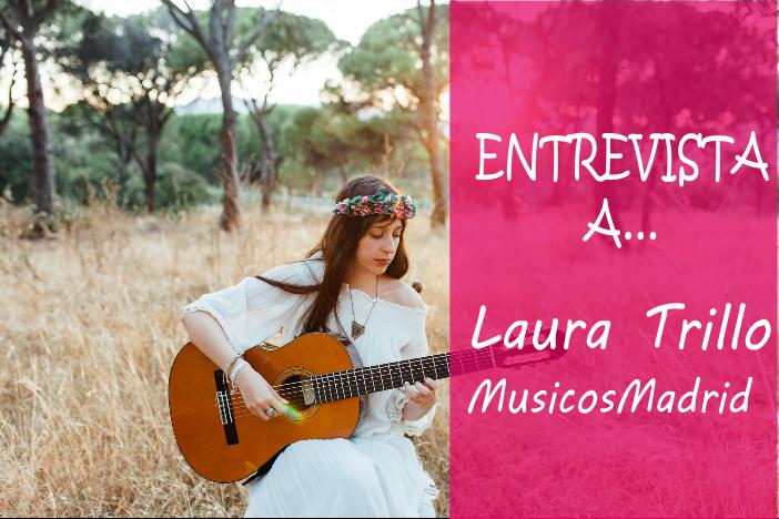 Entrevista a... Laura Trillo de Músicos Madrid