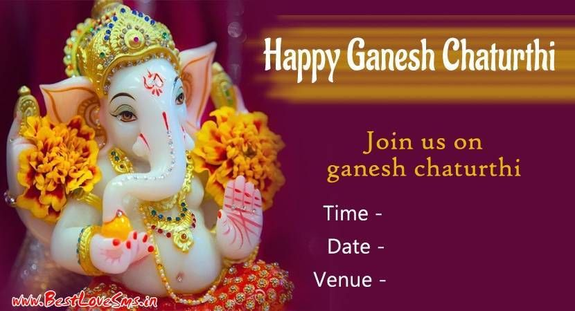 Happy Ganesh Chaturthi 2018 Invitation Messages Card Formats And Wordings Happy Ganesh Chaturthi Ganpati Invitation Card Invitation Card Format Invitations
