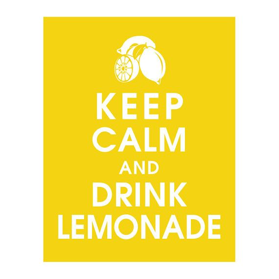 Keep calm and drink lemonade! The perfect slogan for stand hosts
