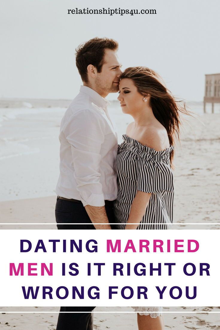 Guide to dating a married man relationship