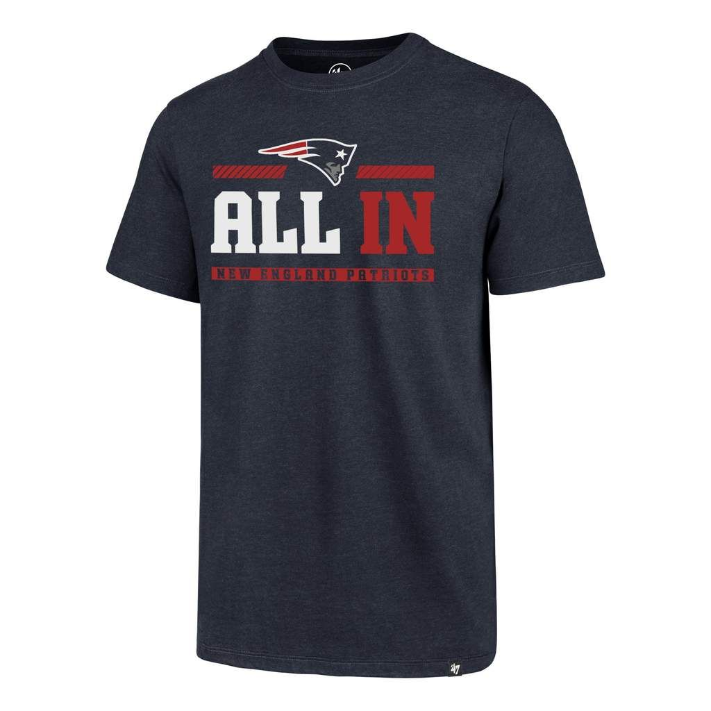 buy online 1a55b 50d56 NEW ENGLAND PATRIOTS SLOGAN  47 CLUB TEE    47 – Sports lifestyle brand   Licensed  NFL, MLB, NBA, NHL, MLS, USSF   over 900 colleges. Hats and apparel.