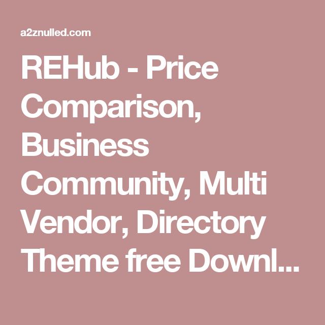 REHub - Price Comparison, Business Community, Multi Vendor ...
