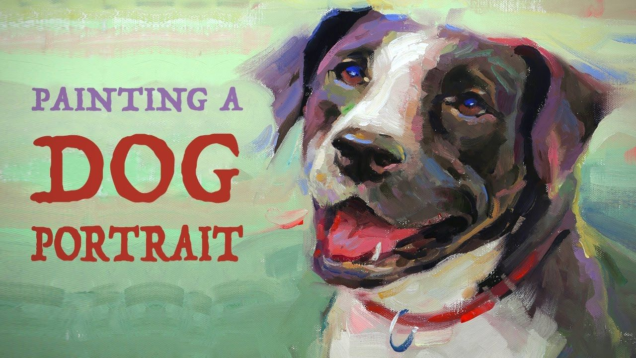 Proko Demo Excellent Instruction How To Paint A Dog Portrait