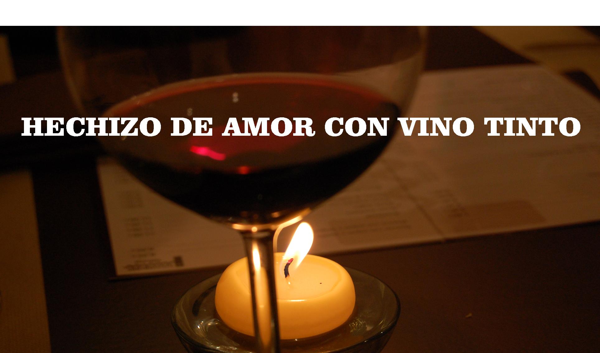 Hechizo De Amor Con Vino Tinto Receta Para El Amor Vino Tinto Hechizos De Amor