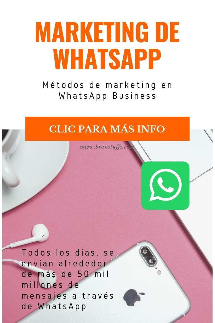 → Aprende a utilizar WhatsApp como estratégia de marketing | Brand's Stuffs