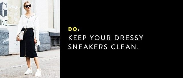 If you're planning to wear sneakers to the office, make sure to wipe off any dirt or dust that accumulates.