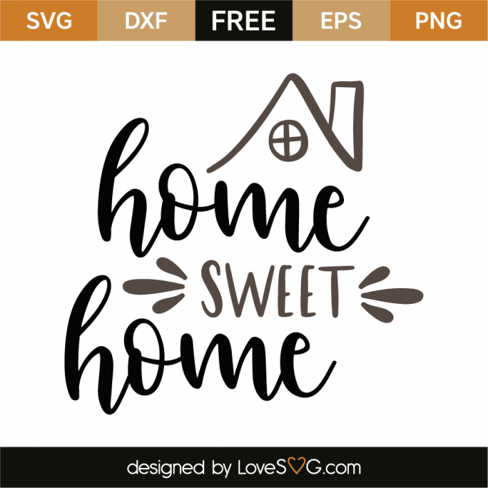 Home Sweet Home Lettering Cricut Sweet Home