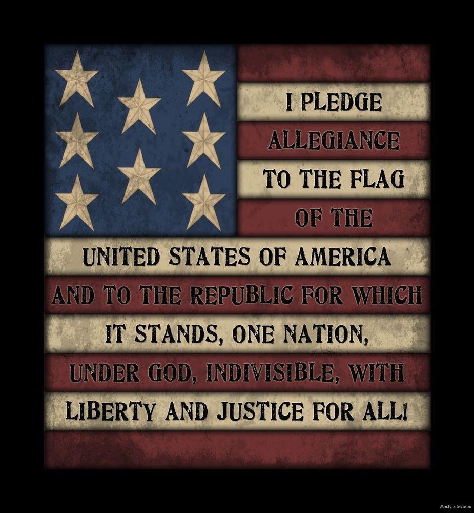 PRIMITIVE AMERICANA SIGN~~AMERICA~PLEDGE OF ALLEGIANCE~