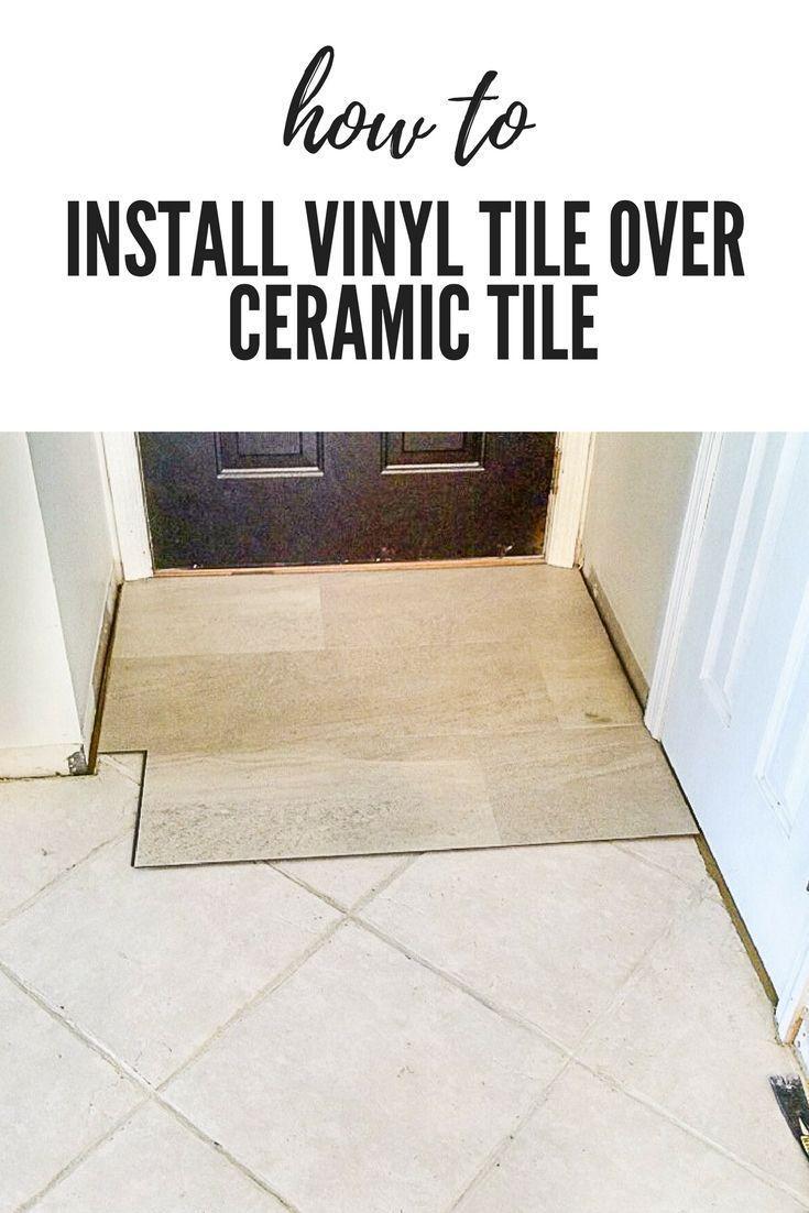 Lvt Flooring Over Existing Tile The Easy Way Vinyl Floor Installation Diy Diy Home Decor