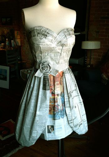 Newspaper Dress  http://ww.diytrix.com/wp-content/uploads/2010/11/Newspaper-dress.jpg