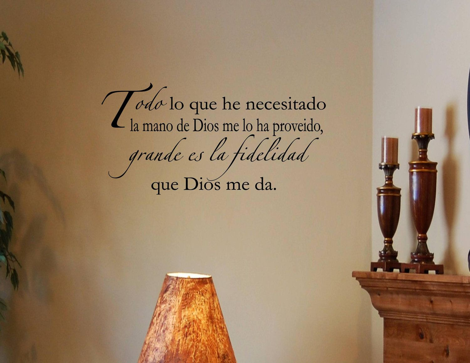 Spanish Vinyl Wall Quotes Espanol Todo Lo Que He Necesitado La - Custom vinyl wall decals sayings for family room