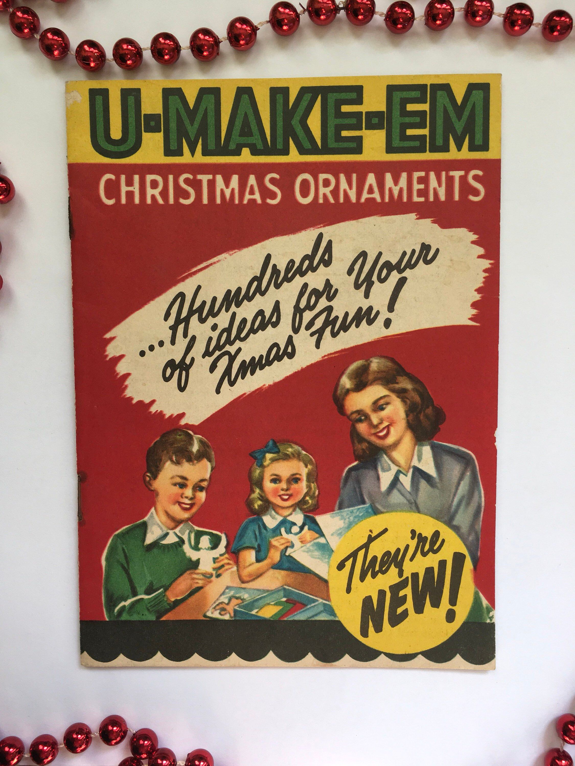 Adorable 1950 S U Make Em Christmas Ornaments Craft Kit How To