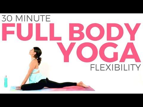 full body yoga for flexibility and strength 30 minutes