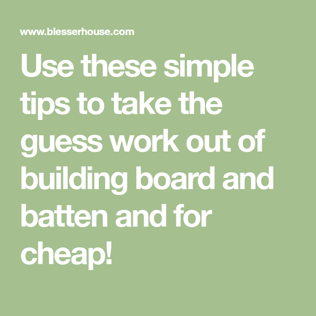 The Cheapest And Easiest DIY Board And Batten (Part One