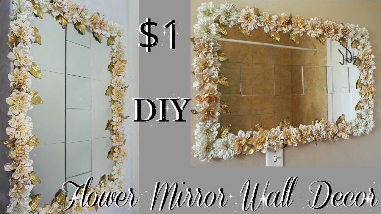 Diy dollar tree flower mirror wall decor diy home