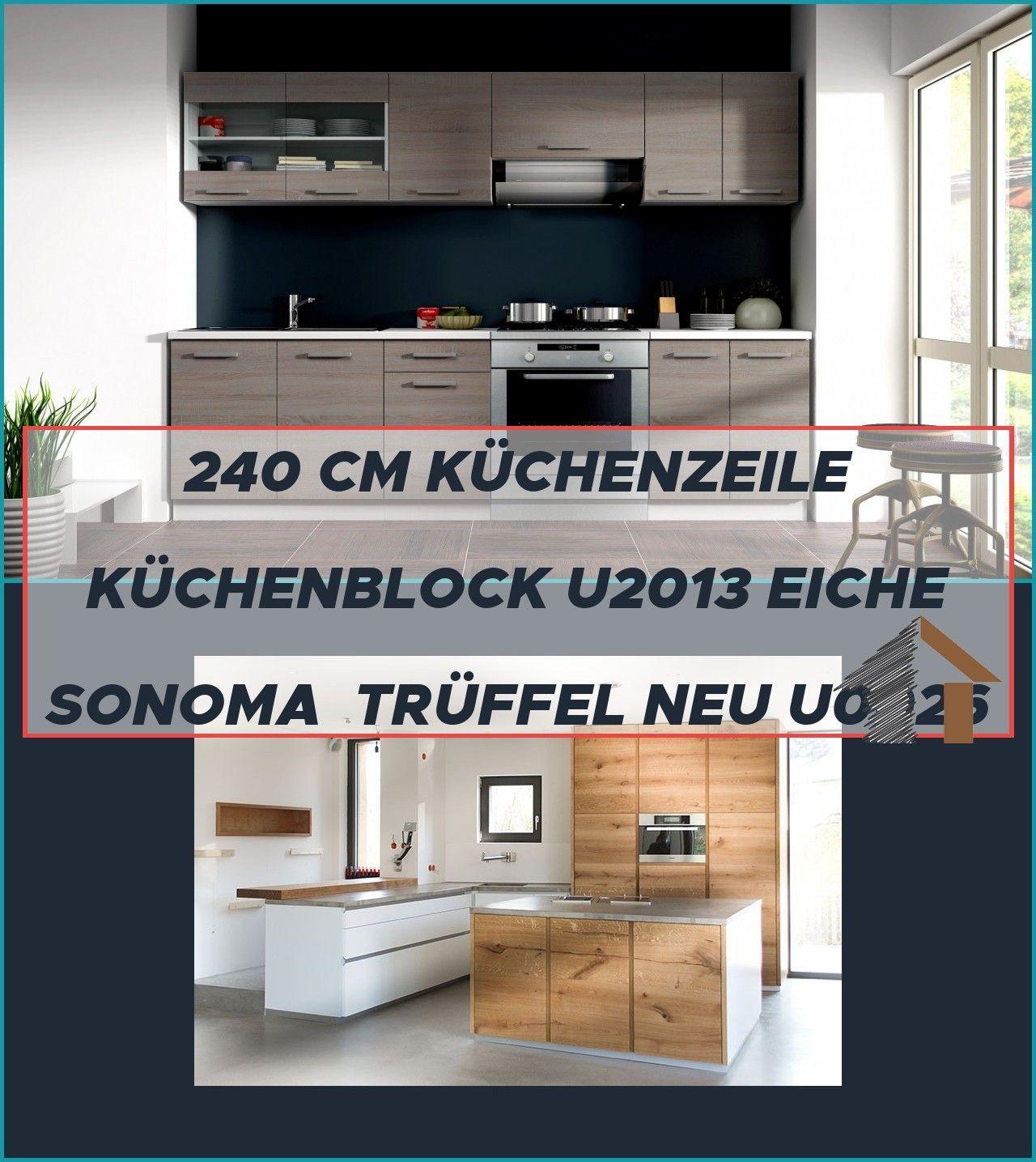Details Zu Top Kuche Dave 240 Cm Kuchenzeile Kuchenblock U2013 Eiche Sonoma Truffel Neu U0026 Ovp Eiche Holz Modern Weiss Che Kuche B In 2020 Kuche Block Kuche Holz
