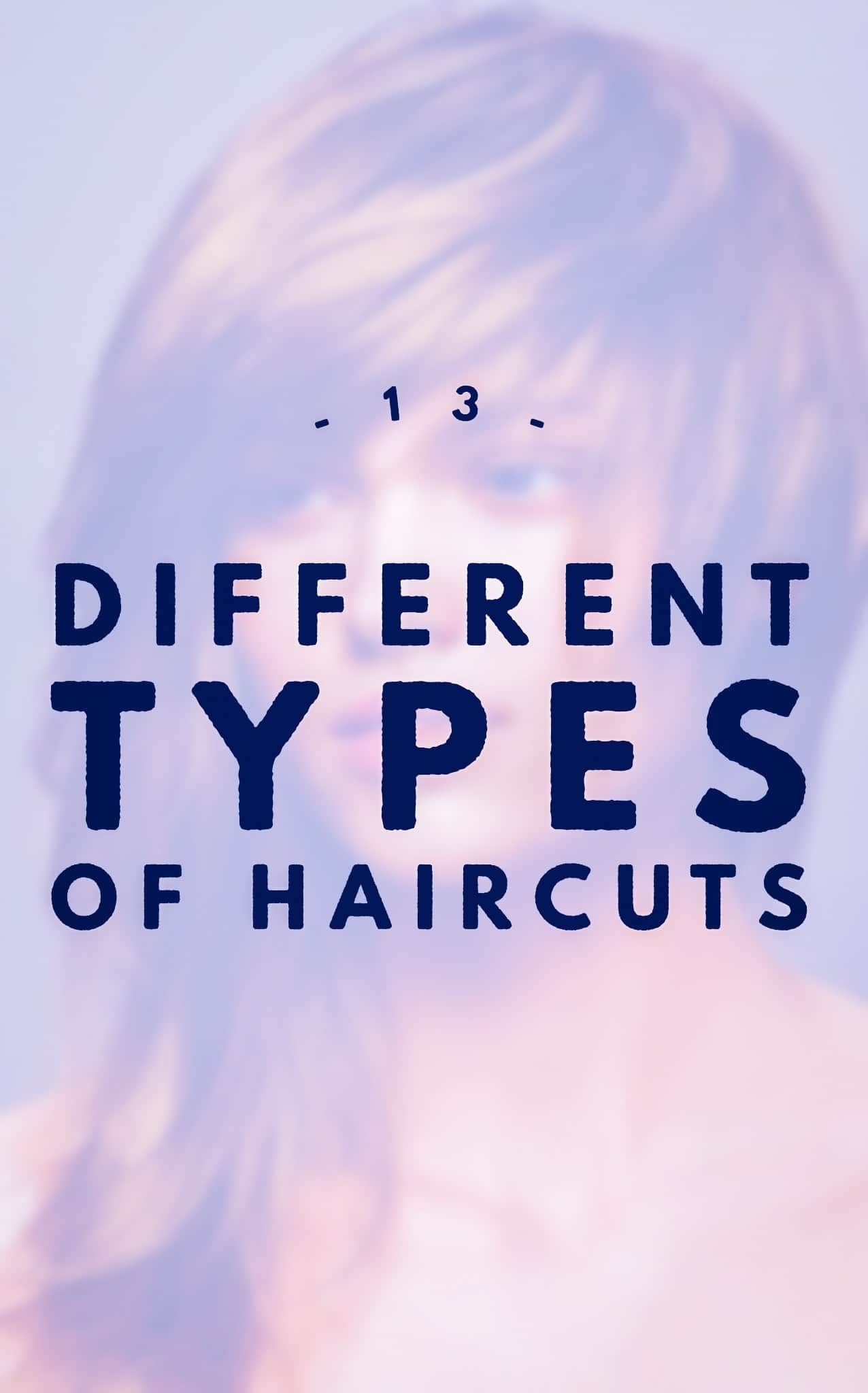 different types of haircuts haircuts hair style and beauty blogs