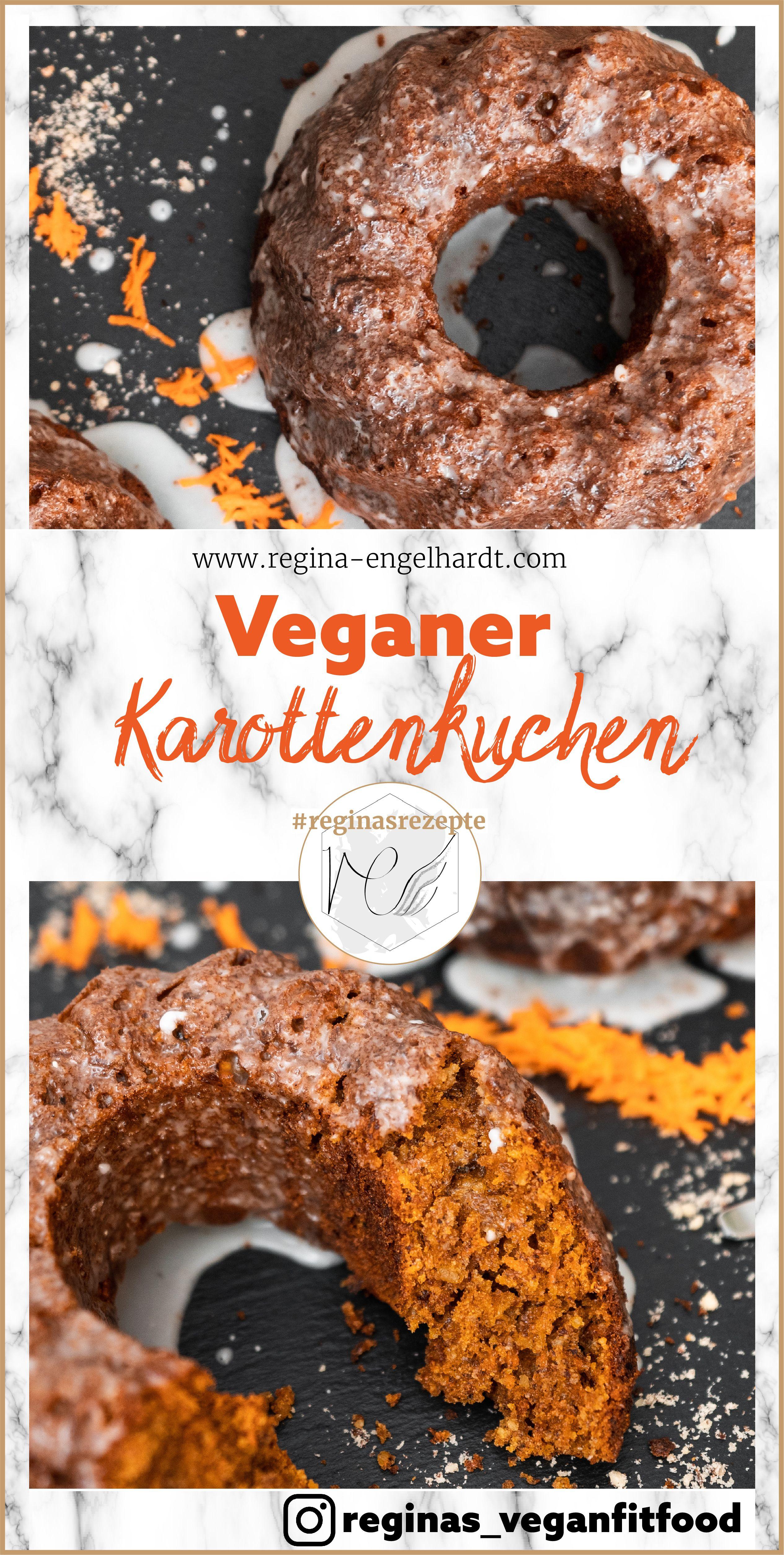 Veganer Karottenkuchen Regina Engelhardt Rezept Karottenkuchen Vegan Karottenkuchen Karotten Kuchen