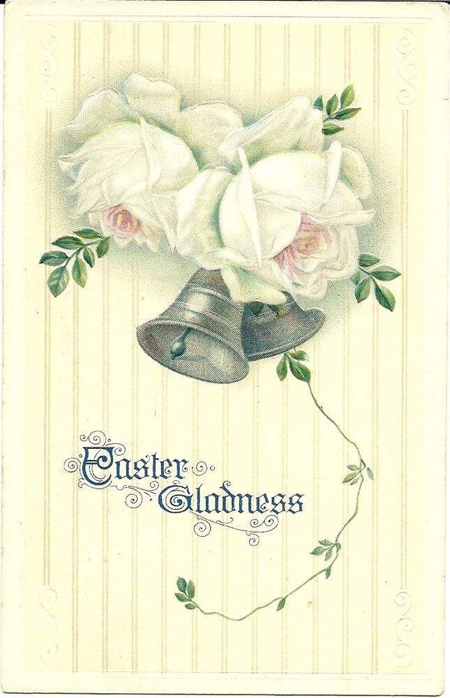 1910s Easter Gladness Bells & White Roses Nice Reg Sz Postcard-49¢       J25 #Easter