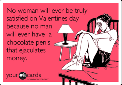 Wow . . . I don't want to laugh, because it's so sexist and stereotypical and idiotic and all that jazz . . . *won't laugh. won't* (I hate valentines day)