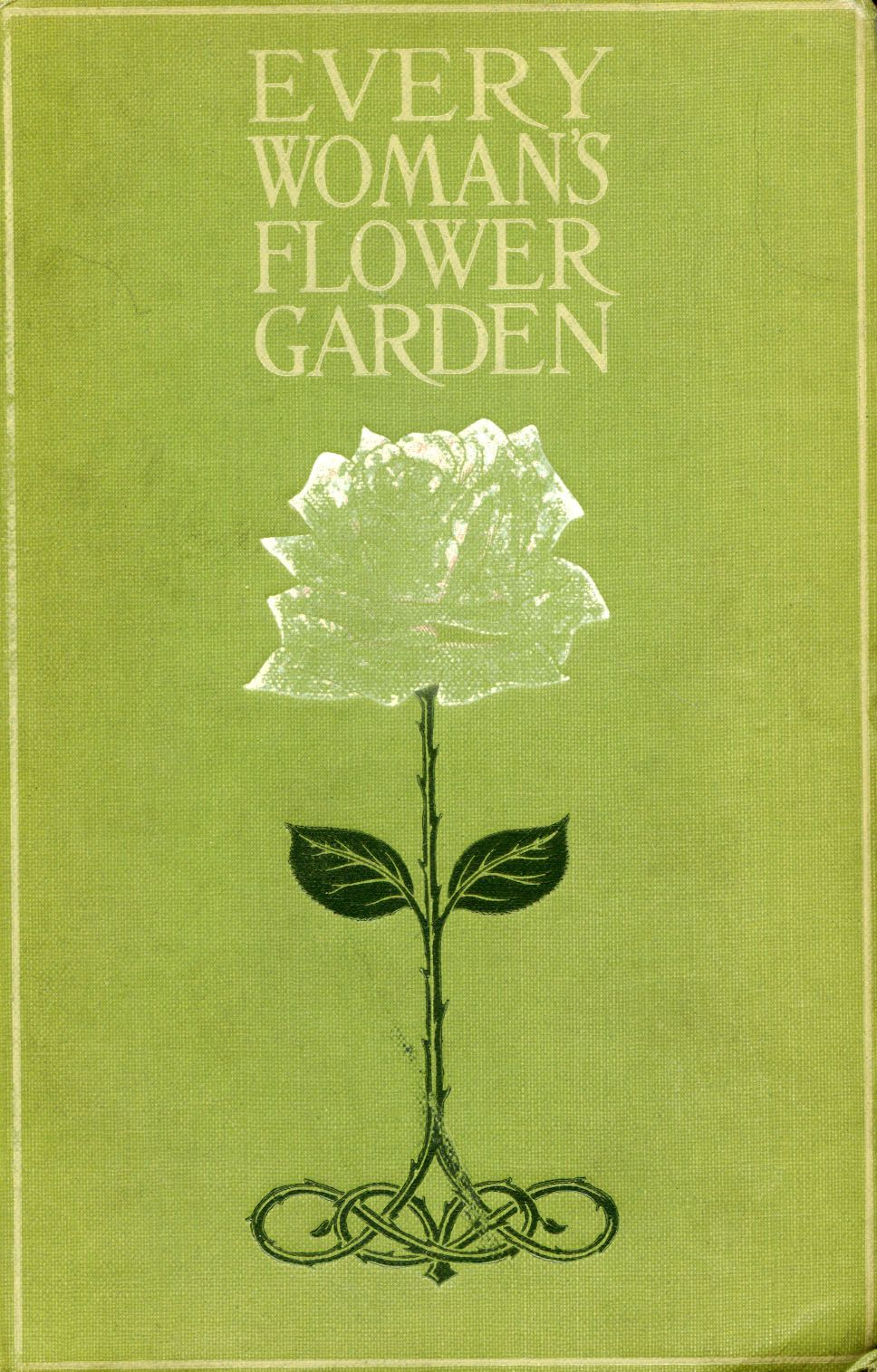 Every Womans Flower Garden Vintage Book Cover Art Book Cover Art Vintage Book Covers Beautiful Book Covers