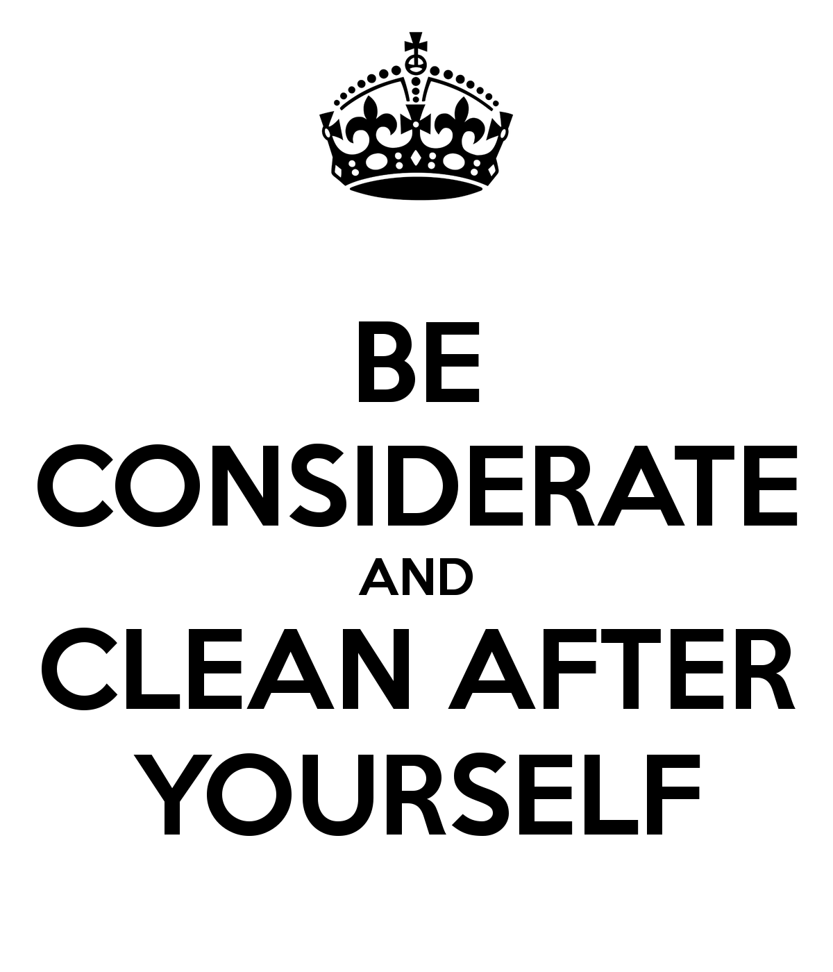 Clean Up After Yourself Quotes