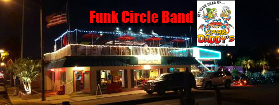 Funk Circle Band Crab Daddy S St Pete Beach Fl Http Weeklycalendar Info Pec Events Daddys