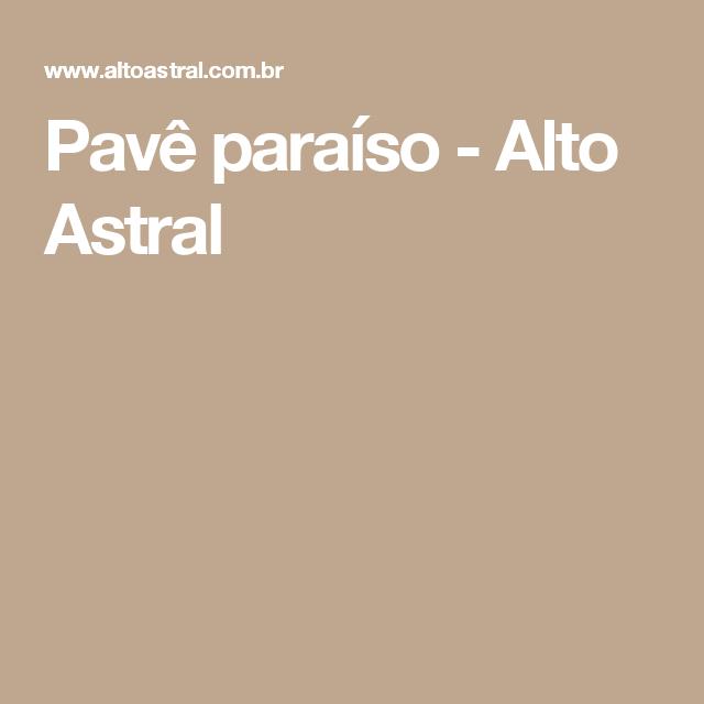 Pavê paraíso - Alto Astral