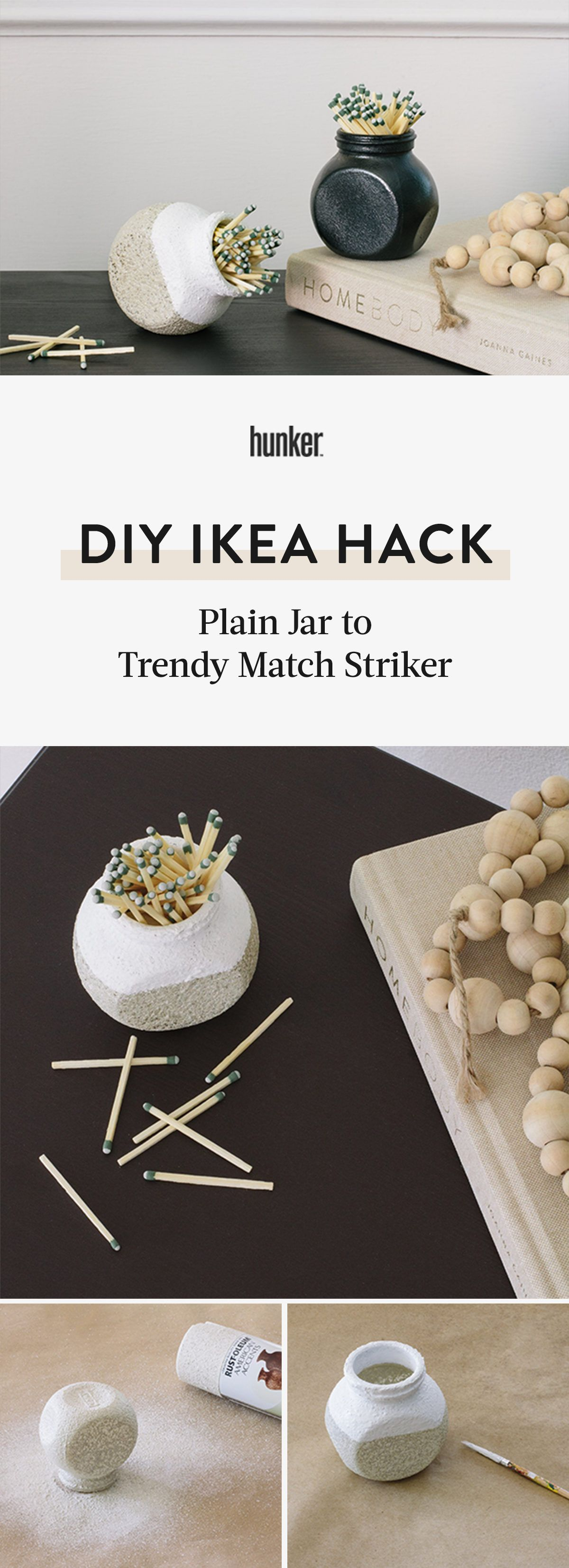 Photo of Before & After: From Plain IKEA Jar to Trendy Match Striker