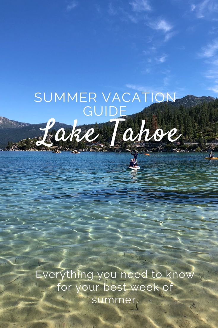 Written By A Tahoe Enthusiast With 10 Years Of Summer Vacations In Lake Tahoe This Guide Provides A Week S Worth Tahoe Trip Vacation Guide Lake Tahoe Summer
