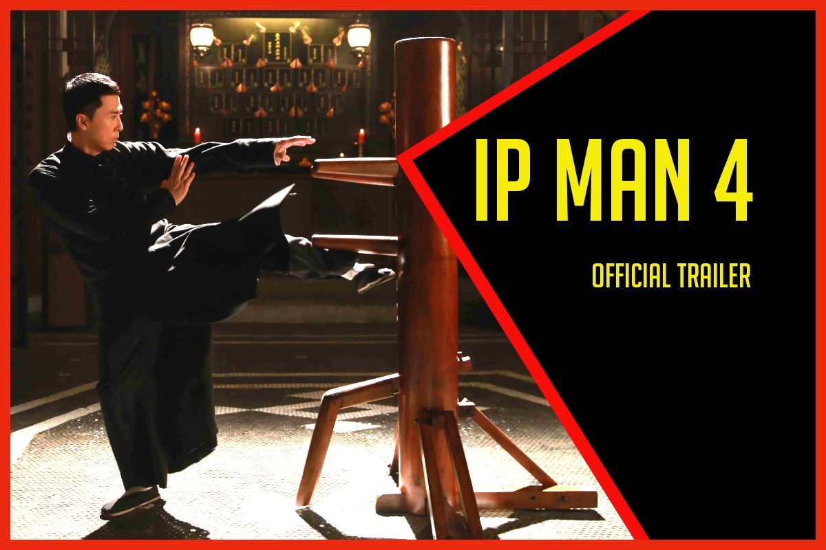 Ip Man 4 Official Trailer Ip Man Ip Man 4 Official Trailer
