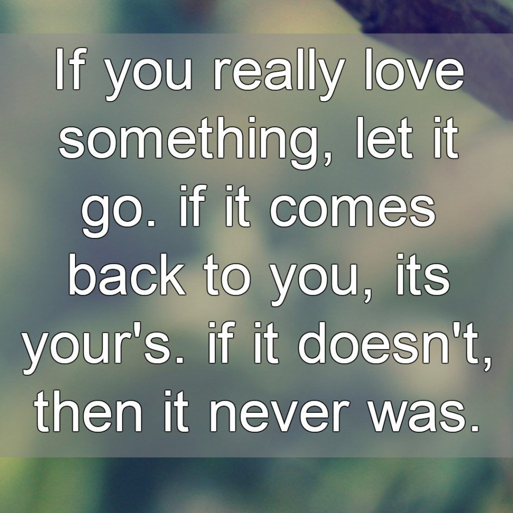 Letting Go Quotes Will Make You Active After Break Up Or Something
