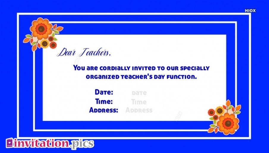 Teachers Day Invitation Card Quotes Invitation Card Sample Teachers Day Card Invitation Cards