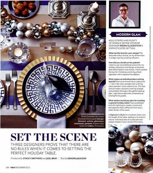 Great Story In The Dec Issue Of House Home Featuring Darius Pattern Designed By Brian Gluckstein For Lenox Available At Hudsons Bay