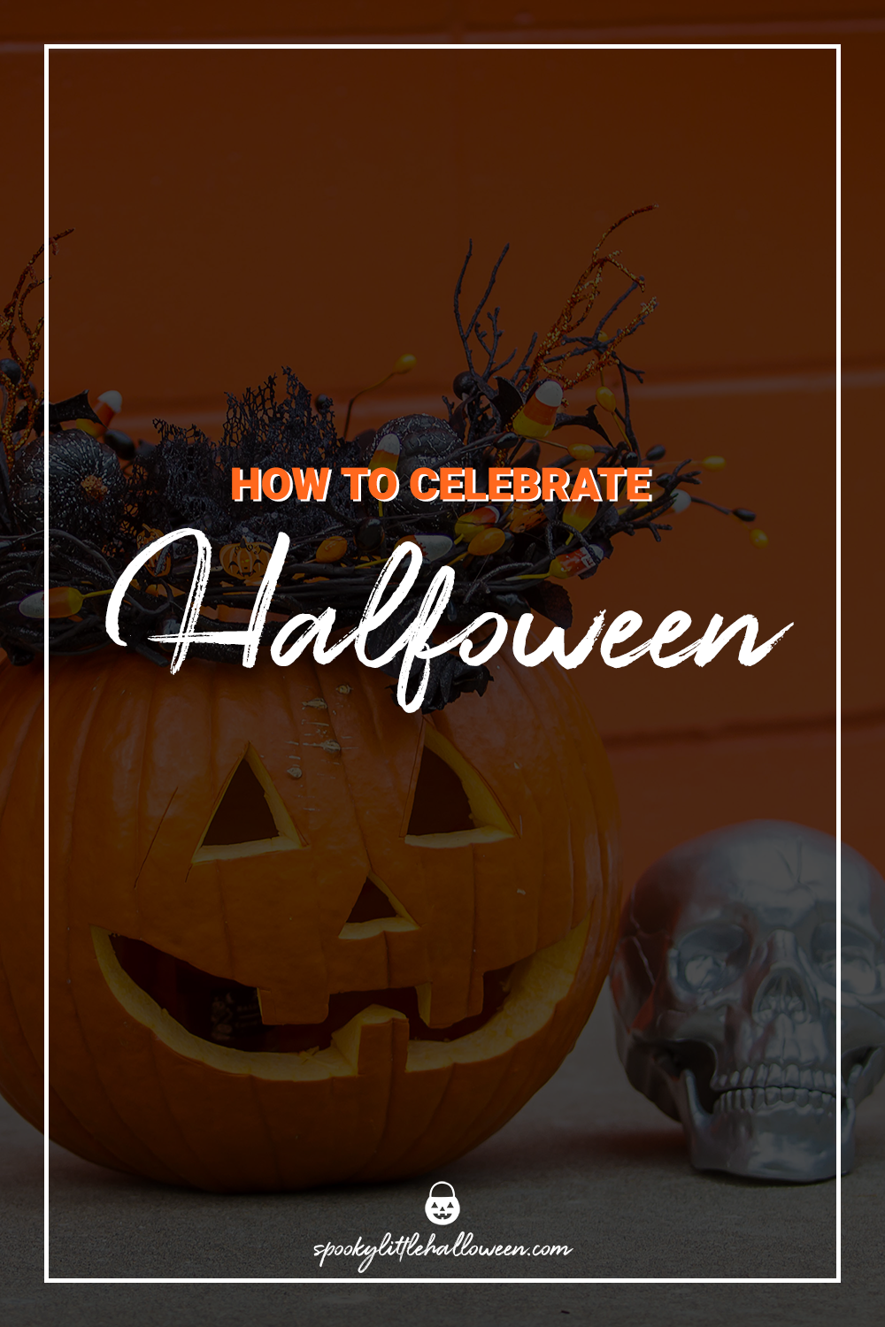 How to celebrate Halfoween at home this year in 2020